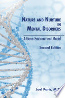 Nature and Nurture in Mental Disorders, Second Edition