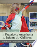"""A Practice of Anesthesia for Infants and Children E-Book"" by Charles J. Cote, Jerrold Lerman, I. David Todres"