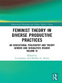 Feminist Theory in Diverse Productive Practices