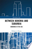 Between Bohemia and Suburbia