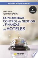 Contabilidad, control de gestión y finanzas de hoteles  : con casos prácticos resueltos