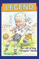 Legend  the Life of Roy  Chopper  Hartle