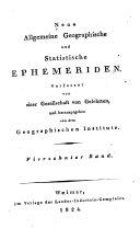 Neue allgemeine geographische und statistische Ephemeriden