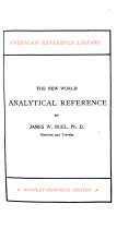 American Reference Library  The new world  analytical reference  by James W  Buel