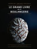 Le Grand Livre de la Boulangerie Pdf/ePub eBook
