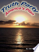 Truth Party America S Plan Book PDF