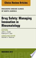 Drug Safety Managing Innovation In Rheumatology An Issue Of Rheumatic Disease Clinics Book PDF