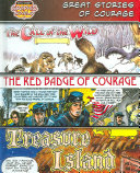 Great Stories of Courage (Call of the Wild/ Red Badge of Courage/ Treasure Island)