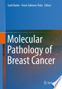Molecular Pathology of Breast Cancer