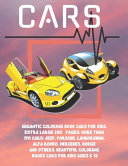 Gigantic Coloring Book Cars for Kids  Extra Large 300  Pages  More Than 170 Cars