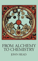 From Alchemy to Chemistry Book
