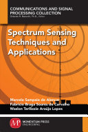 Spectrum sensing techniques and applications