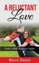 A Reluctant Love