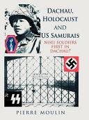 Dachau, Holocaust, and US Samurais ebook