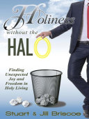 Holiness Without the Halo Book