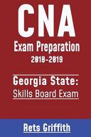 CNA Exam Preparation 2018 2019  Georgia State Skills Board Exam Book