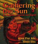 Gathering the Sun   Recogiendo El Sol Un Abecedar