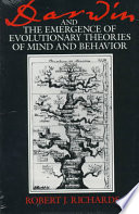 Darwin And The Emergence Of Evolutionary Theories Of Mind And Behavior Book PDF