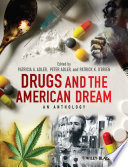 Drugs and the American Dream Book