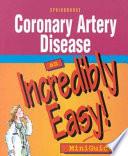 Coronary Artery Disease   an Incredibly Easy Miniguide Book