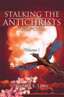 Stalking the Antichrists (1940–1965) Volume 1 Book