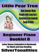 Little Pear Tree Beginner Piano Series Booklet D Pdf/ePub eBook