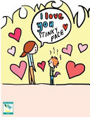 I Love You Stinky Face Book PDF