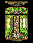 Masterpieces of Art Nouveau Stained Glass Design