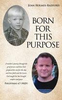 Born for This Purpose