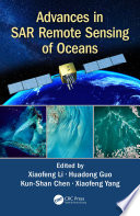 Advances In SAR Remote Sensing Of Oceans