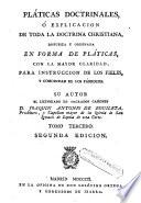 Platicas doctrinales o explicación de toda la doctrina christiana, 3