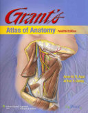 Grant s Atlas of Anatomy   Essential Anatomy Dissector