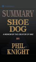 Summary of Shoe Dog Book