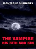The Vampire, His Kith And Kin Pdf/ePub eBook