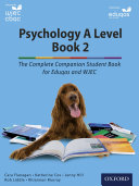 Psychology A Level Book 2  The Complete Companion Student Book for Eduqas and WJEC