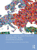 Social Media and Politics in Central and Eastern Europe