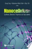 Nanocellulose: Synthesis, Structure, Properties And Applications