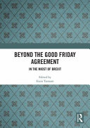 Beyond the Good Friday Agreement