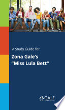 A Study Guide for Zona Gale's