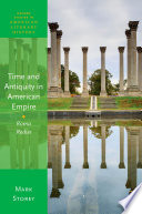 Time and Antiquity in American Empire