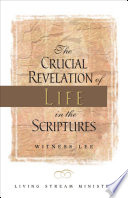 The Crucial Revelation Of Life In The Scriptures