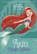 Disney Princess Beginnings  Ariel Makes Waves  Disney Princess