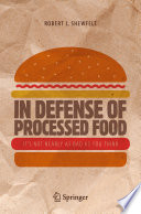 In Defense Of Processed Food Book PDF