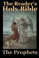 The Reader's Holy Bible Volume 2: The Prophets