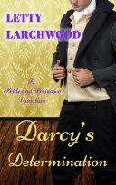 Darcy's Determination