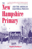 The New Hampshire Primary And The American Electoral Process