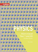 AQA A Level Science     AQA A Level Physics Year 1 and AS Student Book