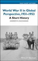 World War II in Global Perspective, 1931-1953 Book