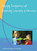 Engaging Imagination and Developing Creativity in Education