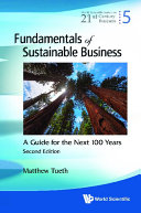 Fundamentals Of Sustainable Business: A Guide For The Next 100 Years (Second Edition)